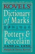 Kovels' Dictionary of Marks Pottery and Porcelain