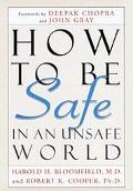 How to Be Safe in an Unsafe World: A Guide to Inner Peace and Outer Security