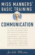 Miss Manners' Basic Training: Communication