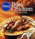 Pillsbury Best Chicken Cookbook Favorite Recipes from America's Most-Trusted Kitchens