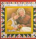 Selina and the Bear Paw Quilt - Barbara Claasen Smucker - Hardcover