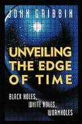 Unveiling the Edge of Time