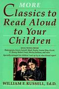 More Classics to Read Aloud to Your Children - William F. Russell - Paperback - REISSUE