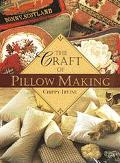 Craft of Pillow Making - Chippy Irvine - Paperback