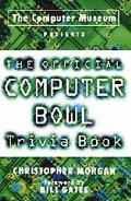 Official Computer Bowl Trivia Book