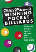 Willie Mosconi's Winning Pocket Billiards For Beginners and Advanced Players With a Section ...