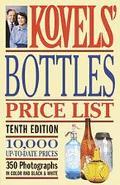 Kovels' Bottles Price List - Ralph Kovel - Paperback - 10TH ILLUS