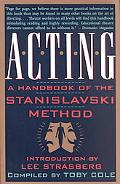 Acting A Handbook of the Stanislavski Method