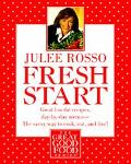 Fresh Start: Low Fat Food and Menus Day to Day - Julee Rosso - Paperback