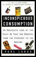 Inconspicuous Consumption - Paul Lukas - Paperback