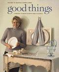 Good Things The Best of Martha Stewart Living