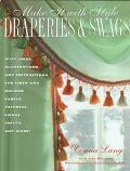Make It With Style Draperies & Swags
