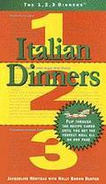 The 1, 2, 3 Dinners: Italian Dinners