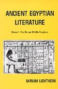Ancient Egyptian Literature, a Book of Readings The Old and the Middle Kingdoms