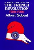 Short History of the French Revolution 1789-1799
