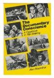 Documentary Conscience: A Casebook in Film-making