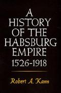 History of the Habsburg Empire 1526-1918