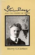 Strindberg and the Poetry of Myth