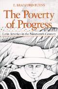 Poverty of Progress Latin American in the Nineteenth Century