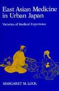 East Asian Medicine in Urban Japan Varieties of Medical Experience