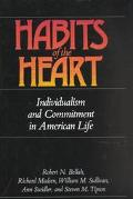 Habits of the Heart Individualism and Commitment in American Life