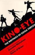 Kino-Eye The Writings of Dziga Vertov