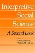 Interpretive Social Science A Second Look
