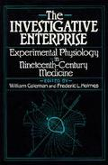 Investigative Enterprise: Experimental Physiology in Nineteenth-Century Medicine