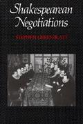 Shakespearean Negotiations The Circulation of Social Energy in Renaissance England