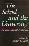 School and the University: An International Perspective