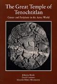 Great Temple of Tenochtitlan: Center and Periphery in the Aztec World - Johanna Broda - Pape...