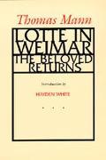 Lotte in Weimar The Beloved Returns