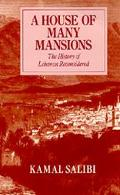 House of Many Mansions The History of Lebanon Reconsidered