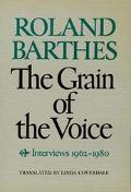Grain of the Voice Interviews, 1962-1980