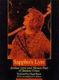 Sappho's Lyre Archaic Lyric and Women Poets of Ancient Greece