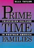 Prime-Time Families Television Culture in Postwar America