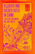 Pilgrims and Sacred Sites in China