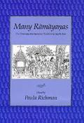 Many Ramayanas The Diversity of a Narrative Tradition in South Asia
