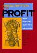 Prescription for Profit How Doctors Defraud Medicaid