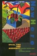Nowhere Space, Time and Modernity