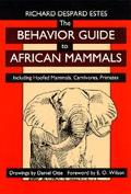 Behavior Guide to African Mammals Including Hoofed Mammals, Carnivores, Primates