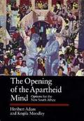 Opening of the Apartheid Mind Options for the New South Africa
