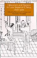 Education and Society in Late Imperial China, 1600-1900