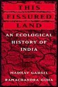 This Fissured Land An Ecological History of India