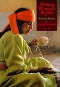 Writing Women's Worlds Bedouin Stories