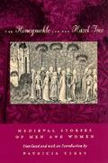 Honeysuckle and the Hazel Tree Medieval Stories of Men and Women