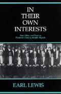 In Their Own Interests Race, Class, and Power in Twentieth-Century Norfolk, Virginia