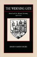 Widening Gate Bristol and the Atlantic Economy, 1450-1700