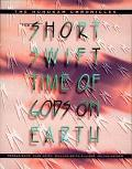 Short Swift Time of Gods on Earth The Hohokam Chronicles