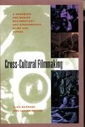 Cross-Cultural Filmmaking A Handbook for Making Documentary and Ethnographic Films and Videos
